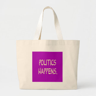 politics happens tote bags