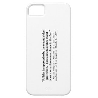 Politics is the Worlds Second Oldest Profession iPhone SE/5/5s Case