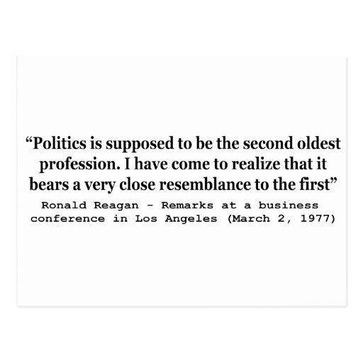Politics is the Worlds Second Oldest Profession Postcard