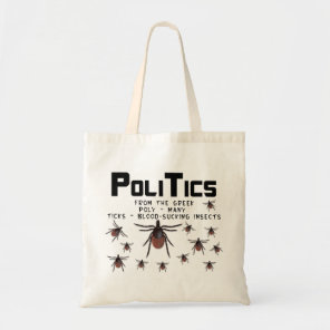 Politics means Many Blood Sucking Insects bag