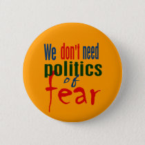 Politics of Fear Button