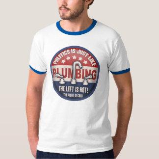 politics=plumbing -T T-shirt
