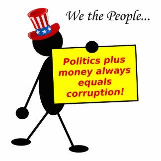 Politics Plus Money Always Equals Corruption Statuette