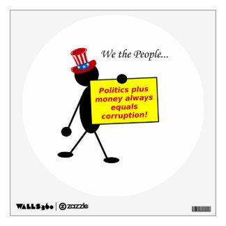 Politics Plus Money Always Equals Corruption Room Graphics