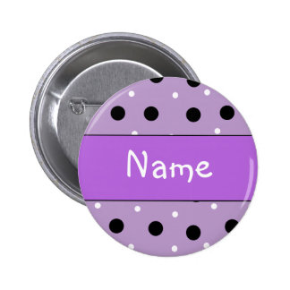 Polka Dot Design - Customize with your name Pinback Button