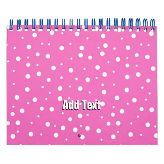 Polka Dots on Pink Background Calendar