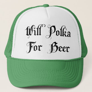 Polka For Beer Gift Trucker Hat