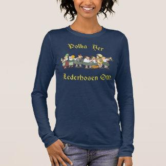 Polka Yer Lederhosen Off! 2 Long Sleeve T-Shirt