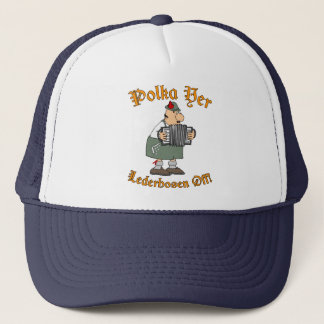 Polka Yer Lederhosen Off! Trucker Hat