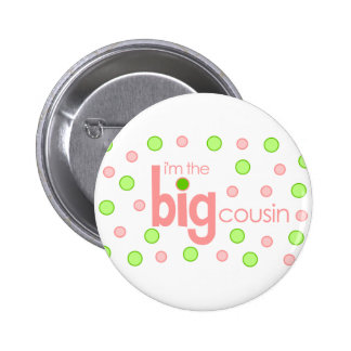 Polkadot pink and green Big Cousin T-shirt Pinback Button