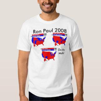 Poll_RonPaul_Obama, Do the Math!, Ron Paul 2008 T Shirt
