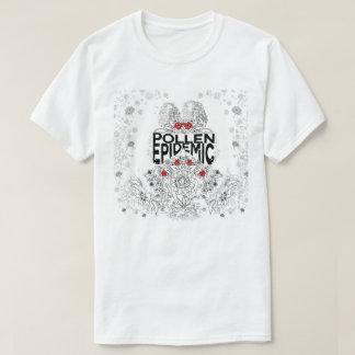 Pollen Epidemic Shirt