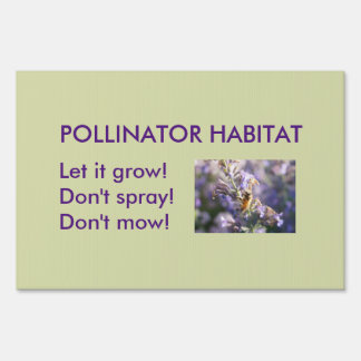 Pollinator Habitat Lawn Sign