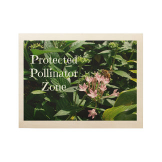 Pollinator Protected Zone Wooden Frame Wood Poster