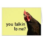 ¿Pollo divertido de la actitud - usted talkin a mí Tarjeta