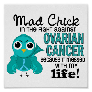 Polluelo enojado 2 mi cáncer ovárico de la vida posters