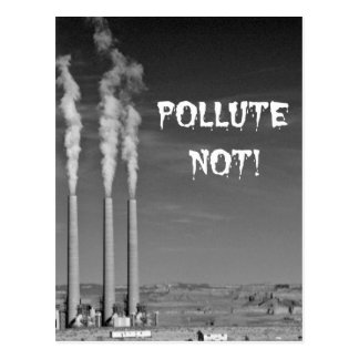 Pollute Not! Postcard