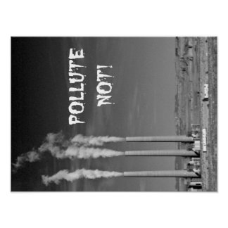 Pollute Not! Poster
