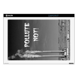 """Pollute Not! 17"""" Laptop Decal"""