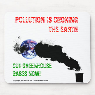 Pollution is choking the earth - Mousemat. Mouse Pad