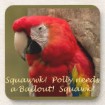Polly Needs a Bailout! Coasters