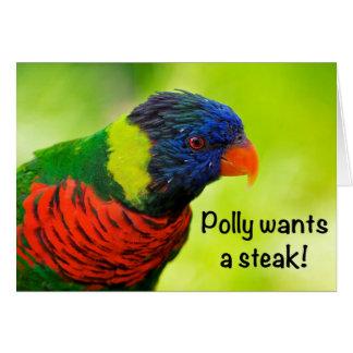Polly wants a steak! card