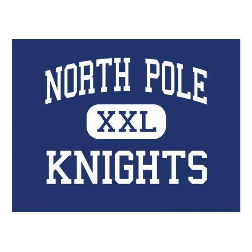 Polo Norte Knights el centro Polo Norte Alaska Tarjeta Postal