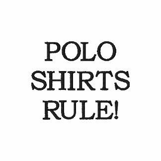 POLO SHIRTS RULE!