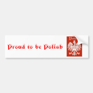 POLSKA, Proud to be Polish Bumper Sticker