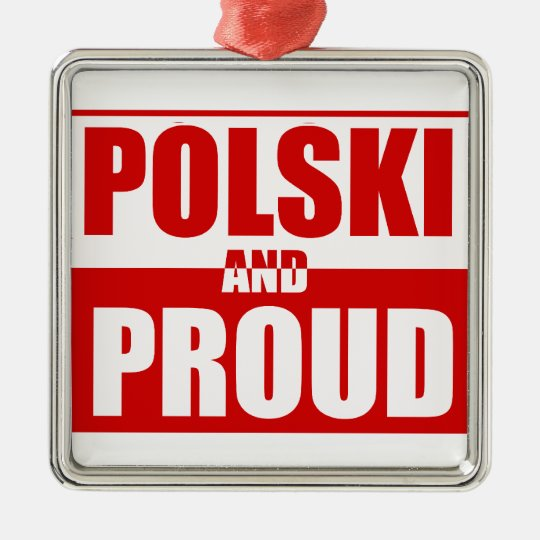 Polski and Proud Metal Ornament