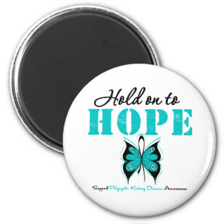 Polycystic Kidney Disease Hold On To Hope Fridge Magnets