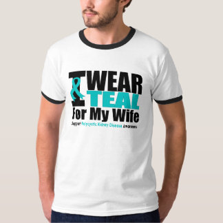 Polycystic Kidney Disease I Wear Teal For My Wife T-Shirt