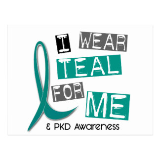 Polycystic Kidney Disease PKD I Wear Teal For ME Postcard