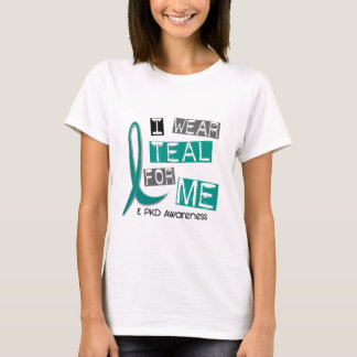 Polycystic Kidney Disease PKD I Wear Teal For ME T-Shirt