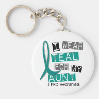 Polycystic Kidney Disease PKD Teal For Aunt 37 Keychain