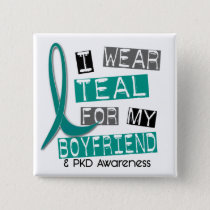 Polycystic Kidney Disease PKD Teal For Boyfriend 3 Button