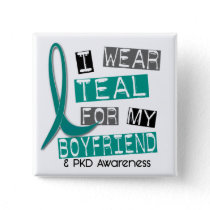 Polycystic Kidney Disease PKD Teal For Boyfriend 3 Button