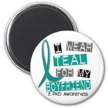 Polycystic Kidney Disease PKD Teal For Boyfriend 3 Magnet