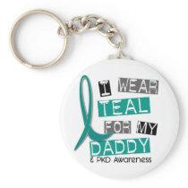 Polycystic Kidney Disease PKD Teal For Daddy 37 Keychain