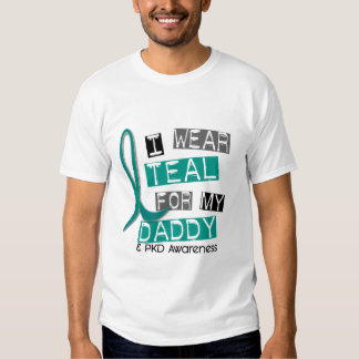 Polycystic Kidney Disease PKD Teal For Daddy 37 T-shirt