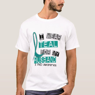 Polycystic Kidney Disease PKD Teal For Husband 37 T-Shirt