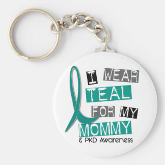 Polycystic Kidney Disease PKD Teal For Mommy 37 Keychain