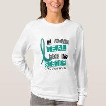 Polycystic Kidney Disease PKD Teal For Sister 37 T-Shirt