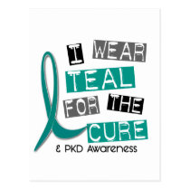Polycystic Kidney Disease PKD Teal For The Cure 37 Postcard