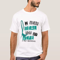 Polycystic Kidney Disease PKD Teal For Wife 37 T-Shirt