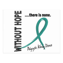 Polycystic Kidney Disease Without Hope 1 Postcard