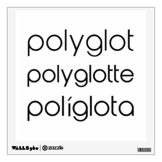 Polyglot Polyglotte Polyglota Multiple Languages Wall Graphic