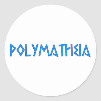 Polymatheia well readness Gelehrsamkeit erudition Classic Round Sticker
