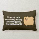 """Pomeranian con el texto de encargo - """"amo mi cutie almohada"""