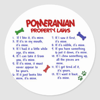 POMERANIAN Property Laws 2 Classic Round Sticker